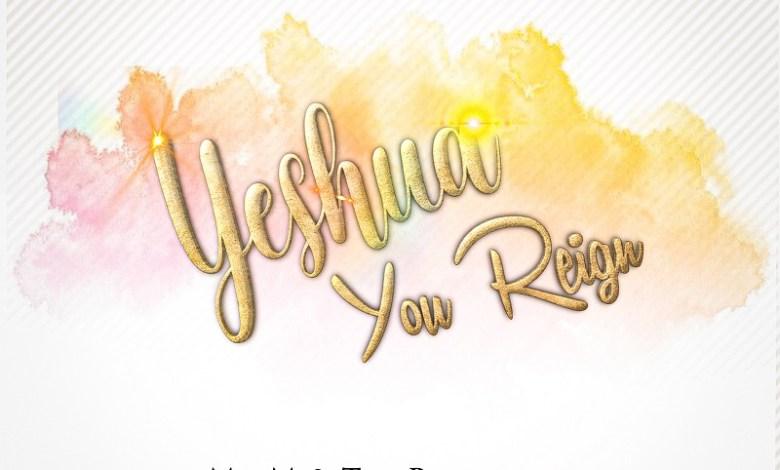 Mr M & Revelation - Yeshua You Reign