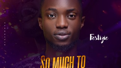 Photo of Festizie – So Much To Thank You For (Lyrics, Mp3)