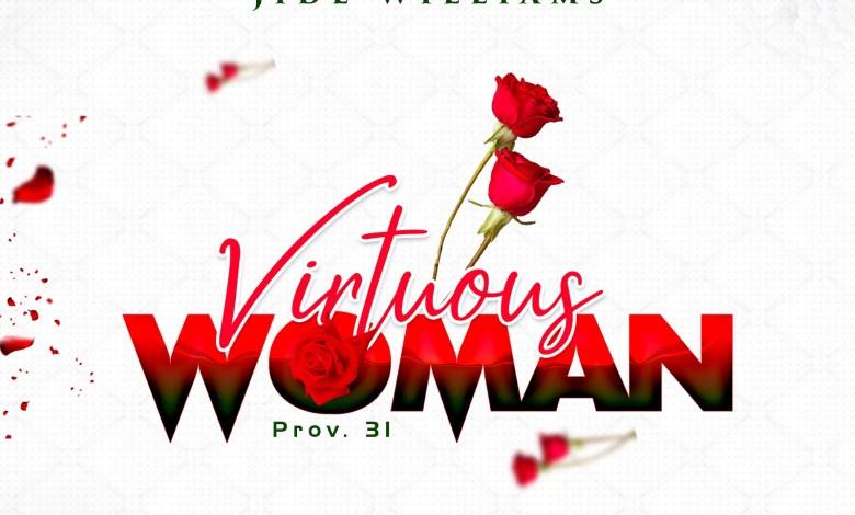 Jide Williams - Virtuous Woman