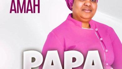 Photo of Grace Amah – PAPA (Lyrics, Mp3 Download)