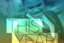 Photo of Israel Strong – This Year (Lyrics, Mp3 Download)