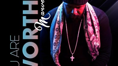 Photo of Marvellous – You Are Worthy (Mp3, Video)