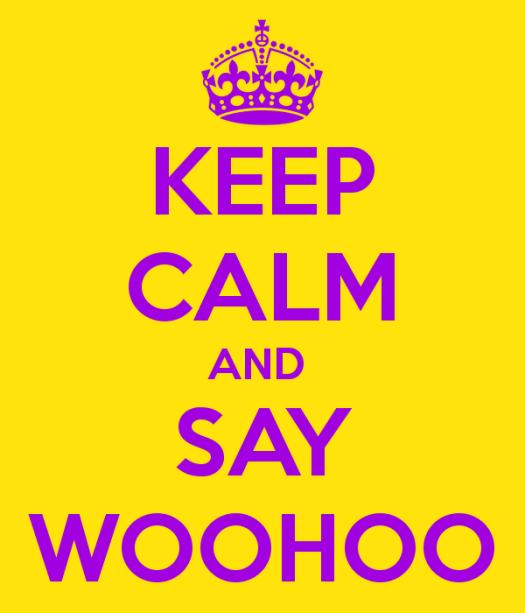 keep-calm-and-say-woohoo