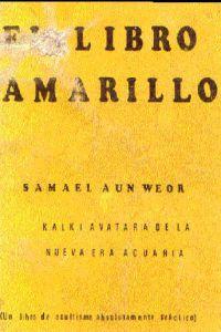 Portada original del libro El Libro Amarillo del VM Samael Aun Weor