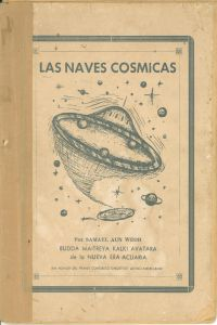 Portada Original del libro Las Naves Cósmicas del VM Samael Aun Weor