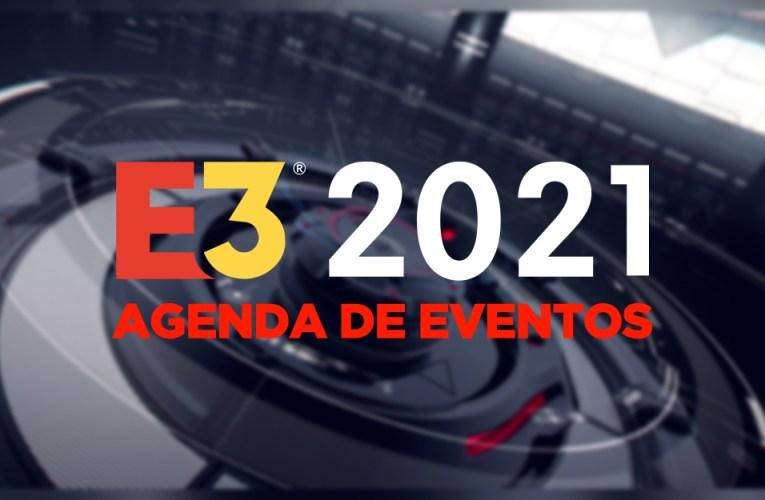 Agenda de E3 2021. Todos los días y horarios – Actualizado 8/6/21