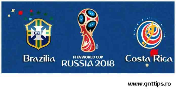 Ponturi fotbal - Brazilia - Costa Rica - Campionatul Mondial - Grupa F - 22.06.2018