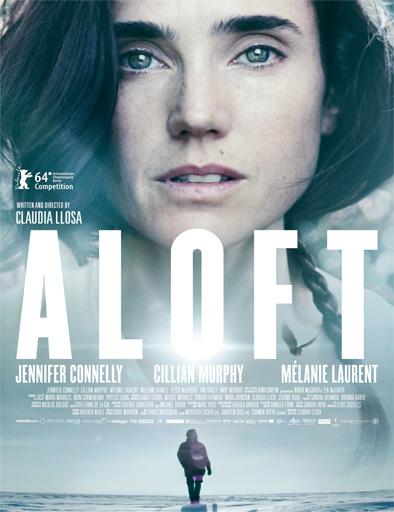 https://i0.wp.com/gnula.nu/wp-content/uploads/2015/05/Aloft_poster_usa.jpg