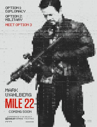 Poster de Mile 22 (Milla 22: El escape)
