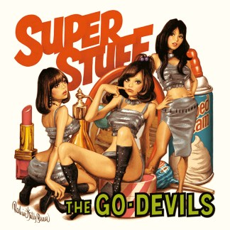 THE GO-DEVILS - SUPER STUFF CD
