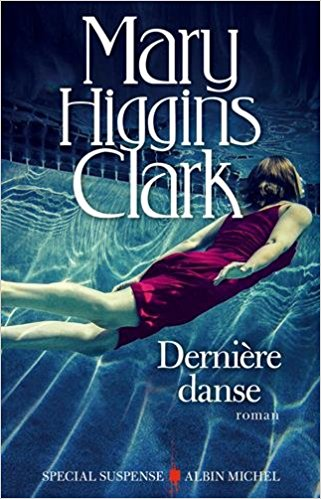Mary Higgins Clark Ebook Gratuit : higgins, clark, ebook, gratuit, Telecharger, Higgins, Clark, Dernière, Danse, (2018), 1001Ebooks