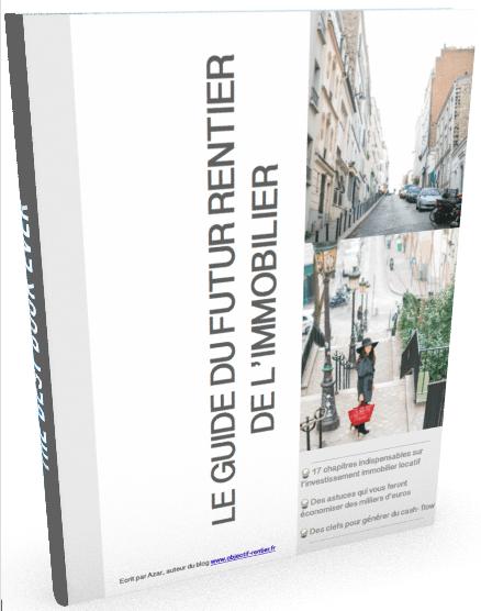 Guide du futur rentier de l'immobilier