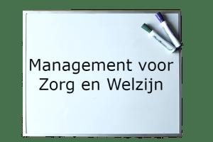 Management in Zorg en Welzijn