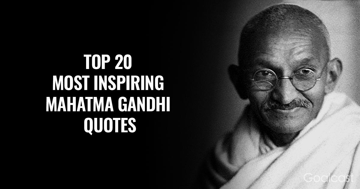 inspiring Gandhi quotes - Top 20 -2