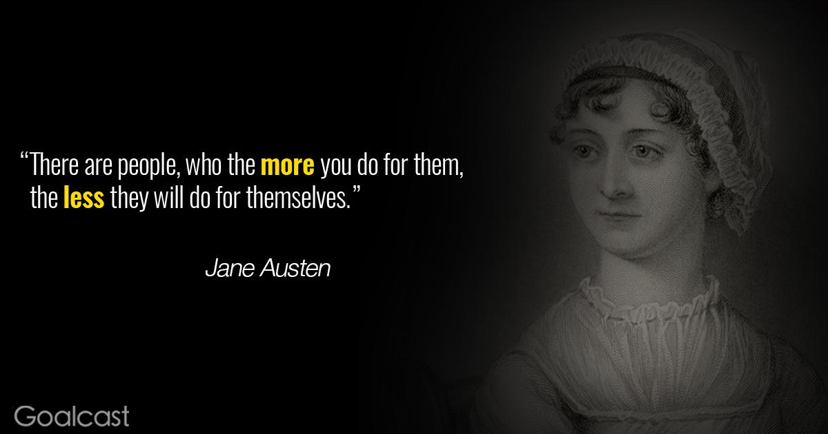 Jane-austen-more-you-do