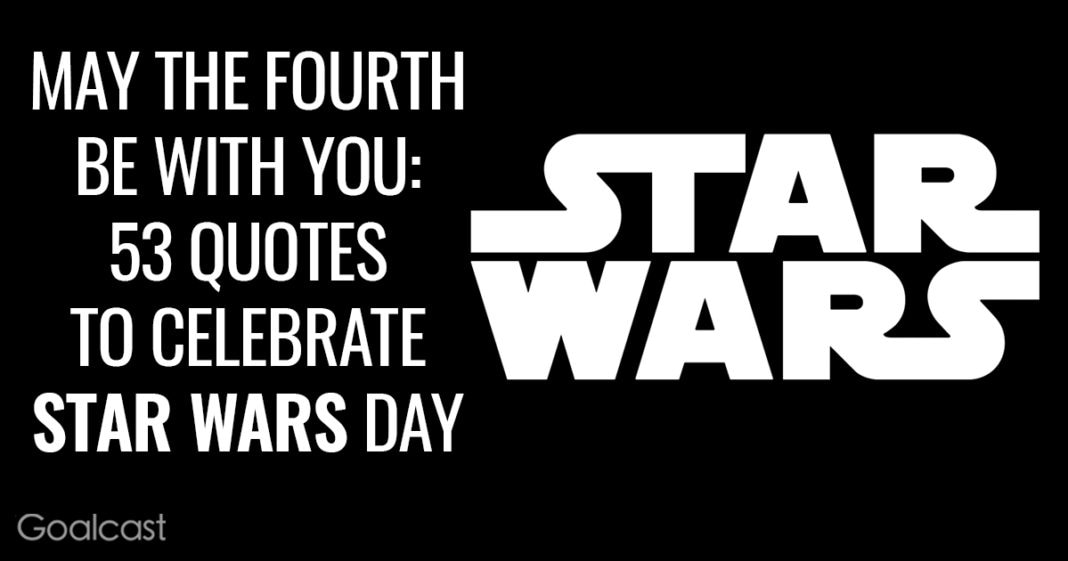 may-fourth-be-with-you-star-wars-quotes