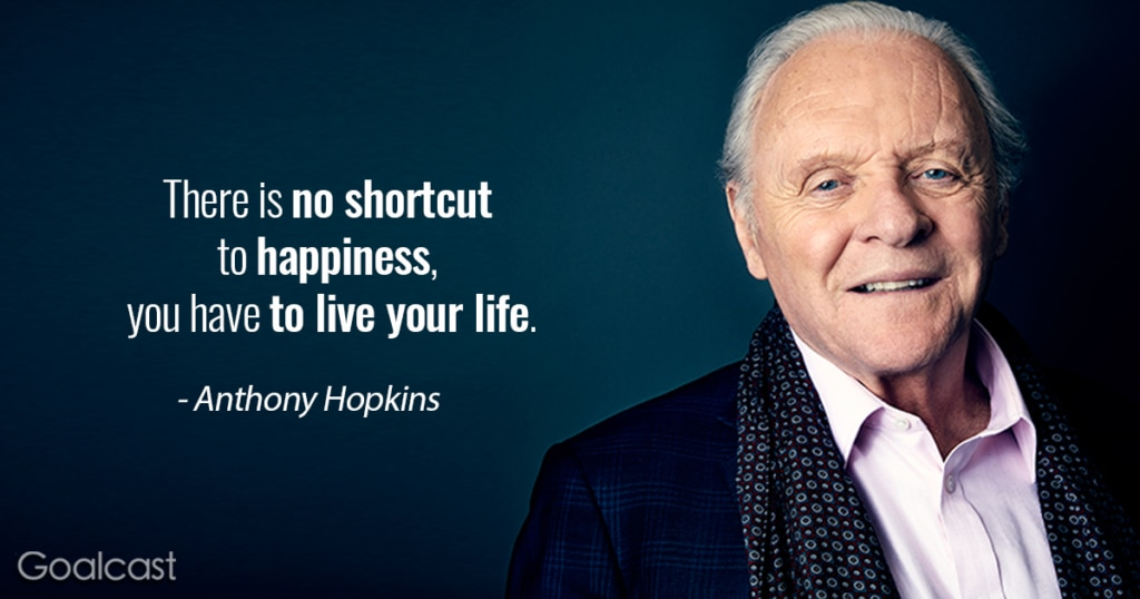 Anthony-Hopkins-Quote-on-living-your-life