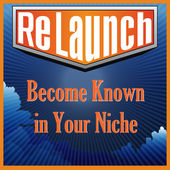 ReLaunch Become Known in Your Niche - Podcast with Joel Boggess