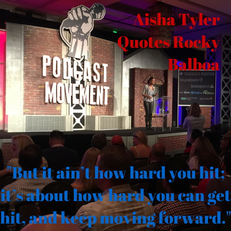 Aisha Tyler Quotes Rocky Balboa-VBut it ain't how hard you hit; it's about how hard you can get hit, and keep moving forward.