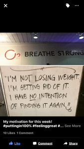 I'm not losing weight. I'm getting rid of weight. I have no intention of ever finding it again.