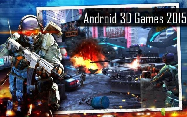 Top 10 Best 3d Games for Android 2015