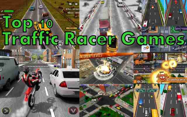Top 10 Best Free Traffic Racer Games for Android