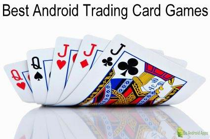 Best Android Trading Card Games