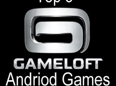Top 5 Best Gameloft Games for Android