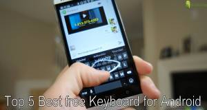 Top 5 Best free Keyboard for Android