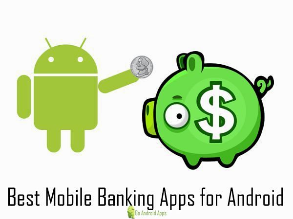 Best Mobile Banking Apps for Android