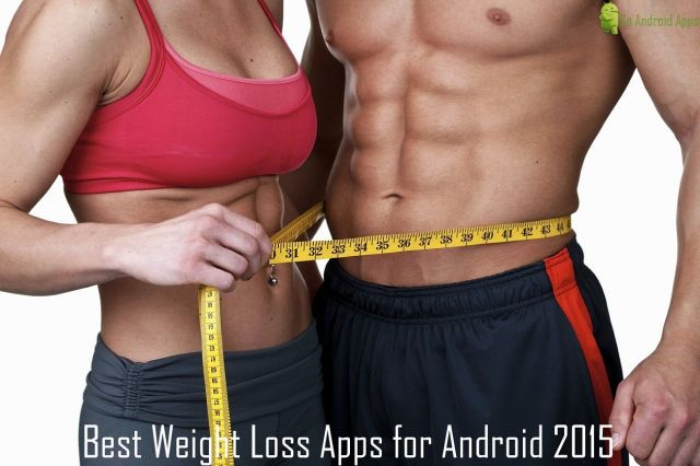 Best Weight Loss Apps for Android 2015