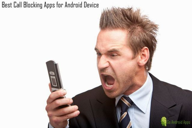Best Call Blocking Apps for Android Device