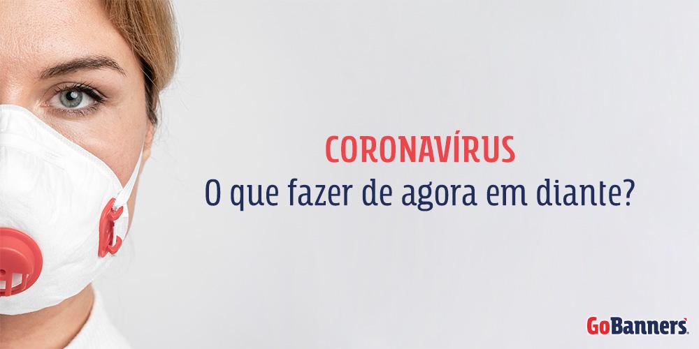 Coronavirus o que fazer