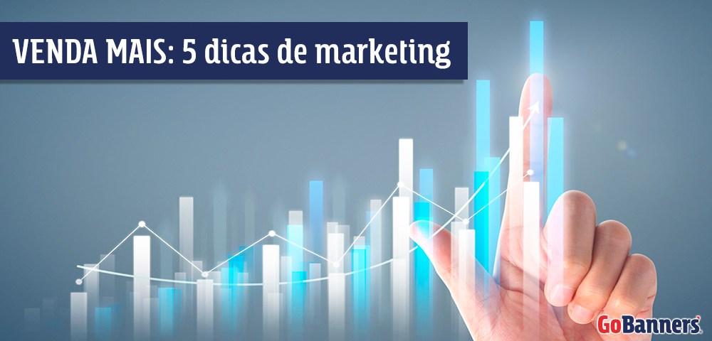 Venda Mais 5 dicas de Marketing