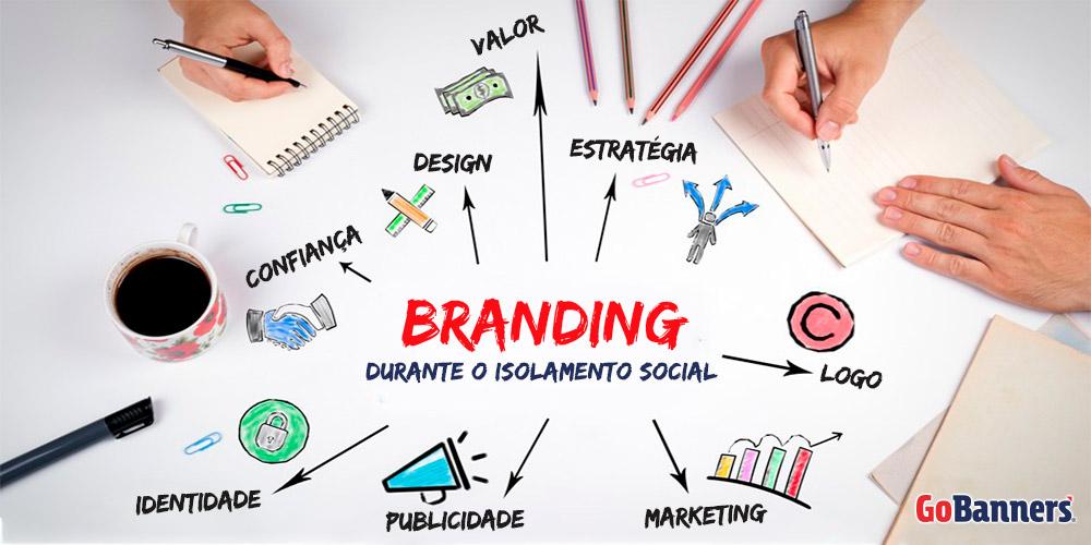 Branding durante o isolamento social