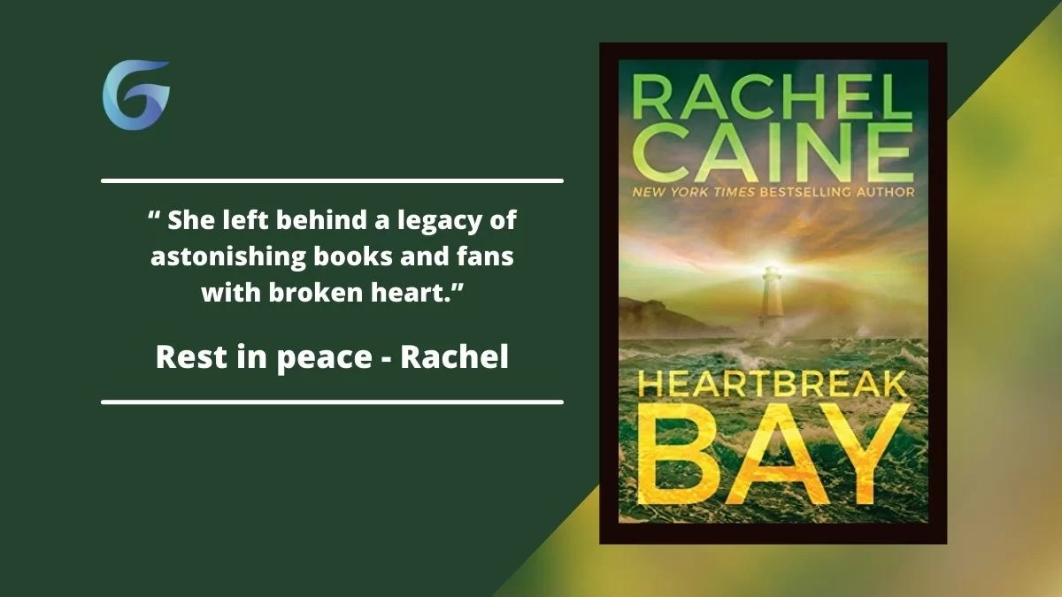 HEARTBREAK BAY by Rachel Caine is Caine's last book. Rachel Caine left behind a legacy of astonishing books and fans with broken heart.