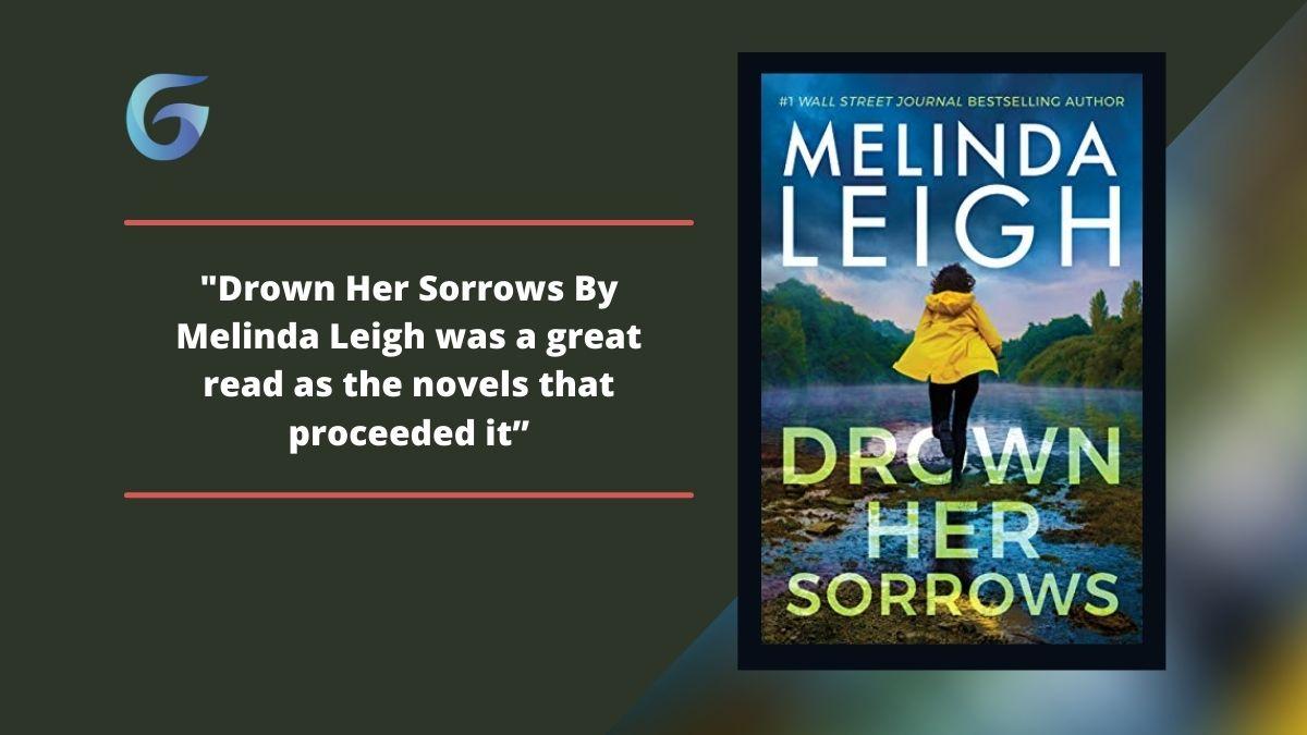 Drown Her Sorrows By Melinda Leigh