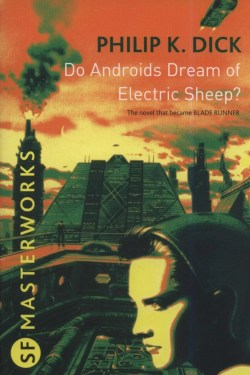 Best Sci-Fi Novels (Do Androids Dream Of Electric Sheep?)