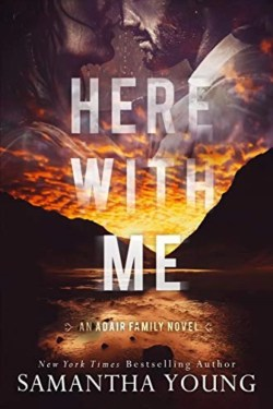 Here With Me By Samantha Young   Story Filled With Suspense And Romance