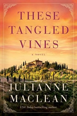 These Tangled Vines By Julianne MacClean Is A Wonderful Story of Love, Loss And Sacrifice