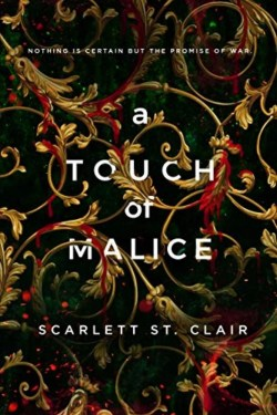 A Touch of Malice By Scarlett St. Clair | Heart-Breaking And Beautiful, Sweet And Spicy
