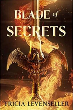 Blade of Secrets By Tricia Levenseller (Bladesmith duology)