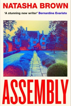 books by New Authors in June 2021 (Assembly by Natasha Brown)