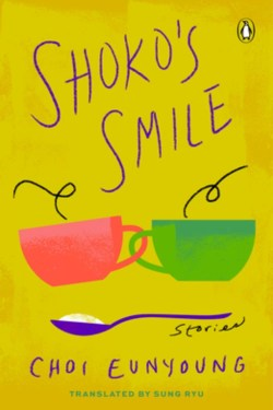 books by New Authors in June 2021 (Shoko's Smile by Choi Eun young)