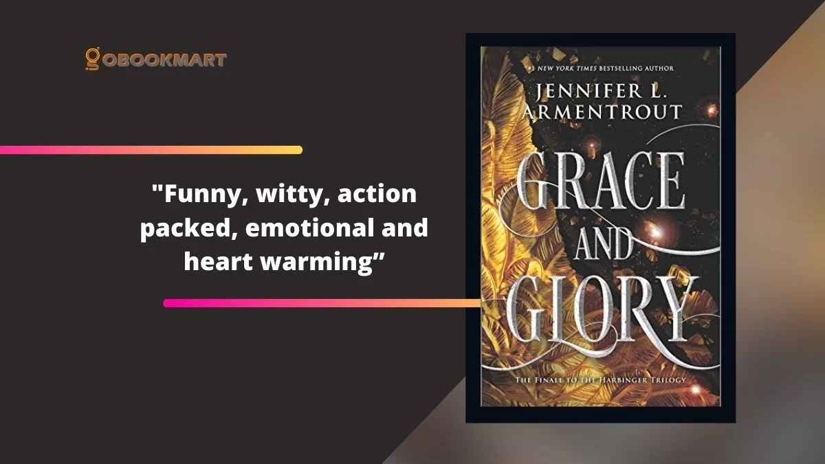 Grace and Glory By Jennifer L. Armentrout (The Harbinger Series)