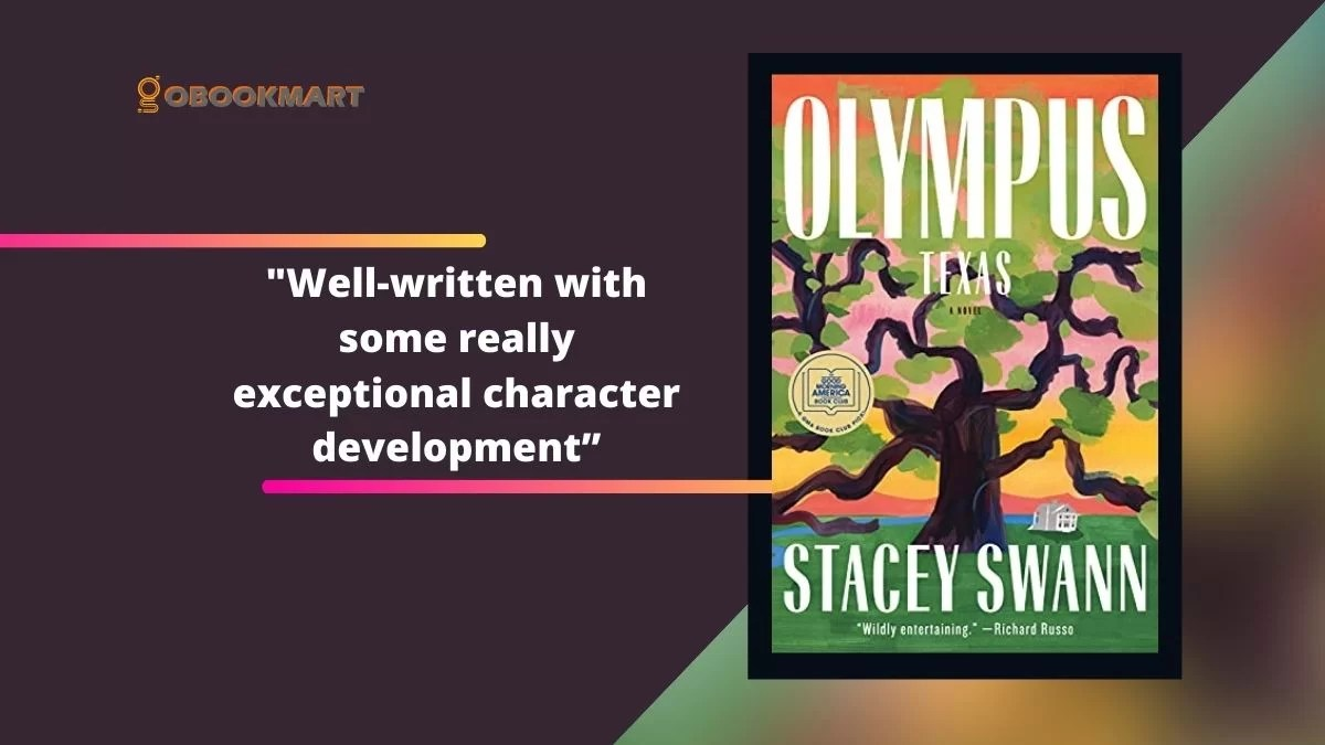 Olympus, Texas By Stacey Swann Is Well-Written With Some Really Exceptional Character Development