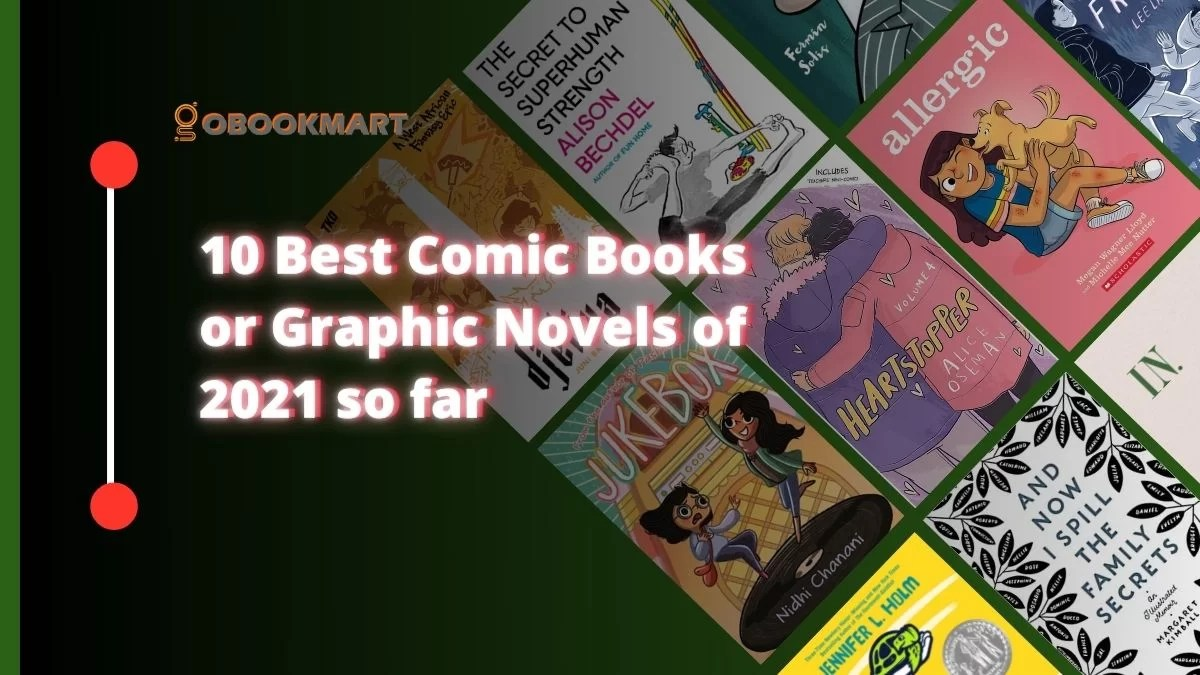10 Best Comic Books or Graphic Novels of 2021 so far