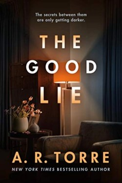 The Good Lie By Alessandra Torre | Brilliant Psychological Thriller With Lots of Twists