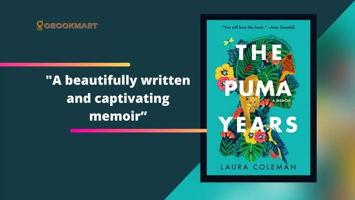 The Puma Years: By Laura Coleman Is A Captivating Memoir