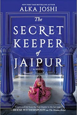 The Secret Keeper Of Jaipur by Alka Joshi is engaging, intriguing, gripping